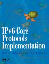 IPv6 Core Protocols Implementation