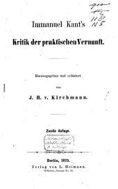 Immanuel Kant's Kritik der praktischen Vernunft