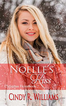 Noelle s Kiss PDF