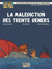 Blake et Mortimer - Tome 19 - Malédiction des 30 deniers (La)