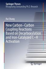 New Carbon–Carbon Coupling Reactions Based on Decarboxylation and Iron-Catalyzed C–H Activation