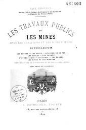 Les travaux publics et les mines dans les traditions et les superstitions de tous les pays: les routes, les ponts, les chemins de fer, les digues, les canaux, l'hydraulique, les ports, les phares, les mines et les mineurs