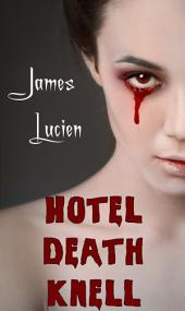 Hotel Death Knell