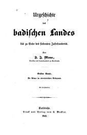 Urgeschichte des badischen Landes: bis zu Ende des siebenten Jahrhunderts, Bände 1-2