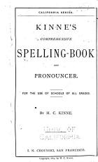 Kinne s Comprehensive Spelling book and Pronouncer PDF