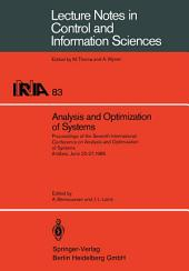 Analysis and Optimization of Systems: Proceedings of the Seventh International Conference on Ana- lysis and Optimization of Systems. Antibes, June 25-27, 1986