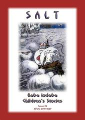 SALT - A Russian Folk Tale: Baba Indaba Children's Stories - Issue 24