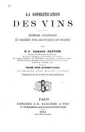 La sophistication des vins: méthodes analytiques et procédés pour reconnaître les fraudes