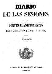 Diario de las sesiones de Cortes: Volume 15