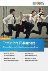 Fit für Ihre IT-Karriere