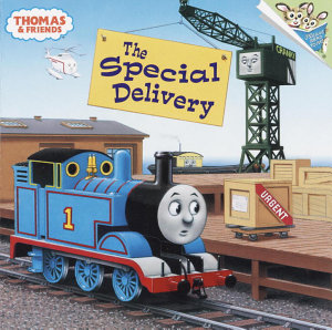 The Special Delivery  Thomas   Friends  Book