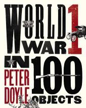 World War I in 100 Objects