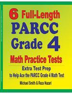 6 Full-Length PARCC Grade 4 Math Practice Tests