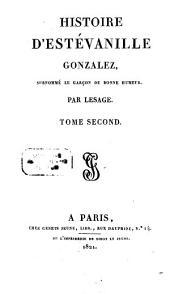 Histoire d'Estévanille Gonzalez, surnommé le Garcon de bonne humeur: Volume2