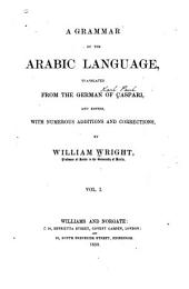 A Grammar of the Arabic Language: Volume 1