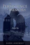The Persistence of Memory  D  j   Vu PDF