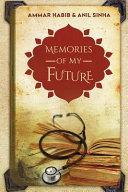 Memories of My Future Book