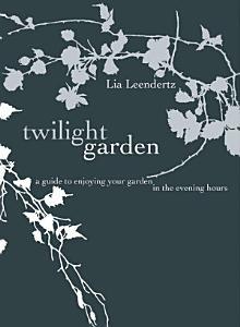 The Twilight Garden PDF