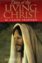 Days of the Living Christ, Volume Two