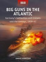 Big Guns in the Atlantic