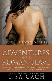 The Adventures of a Roman Slave
