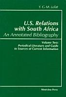 U S  Relations with South Africa  An Annotated Bibliography PDF