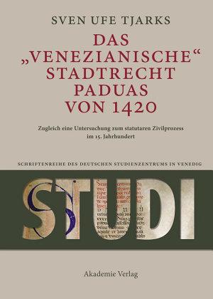 Das Venezianische Stadtrecht Paduas von 1420 PDF