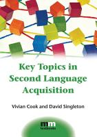 Key Topics in Second Language Acquisition PDF