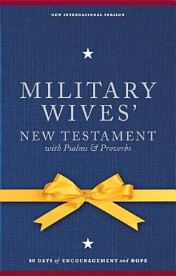 NIV  Military Wives  New Testament With Psalms and Proverbs  eBook