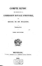 Compte rendu des séances de la Commission Royale d'Histoire, ou Recueil de ses bulletins: Volume2;Volume31