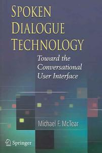 Spoken Dialogue Technology Book