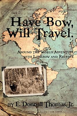Have Bow  Will Travel PDF
