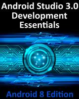 Android Studio 3 0 Development Essentials   Android 8 Edition PDF