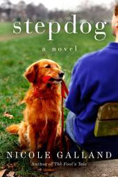 Stepdog: A Novel