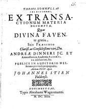Theses nonullae selectiores ex transactionum materia desumptae