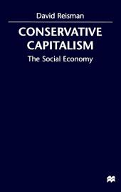 Conserative Capitalism: The Social Economy