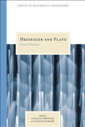 Heidegger and Plato: Toward Dialogue
