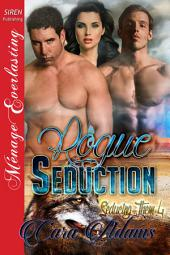 Rogue Seduction [Seducing Them 4]