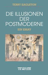 Die Illusionen der Postmoderne PDF