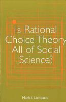 Is Rational Choice Theory All of Social Science  PDF