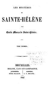 Les mystères de Sainte Hélène: Volumes1à2