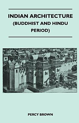 Indian Architecture  Buddhist and Hindu Period