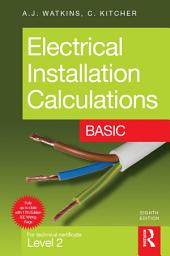 Electrical Installation Calculations: Basic: Edition 8