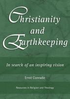 Christianity and Earthkeeping PDF