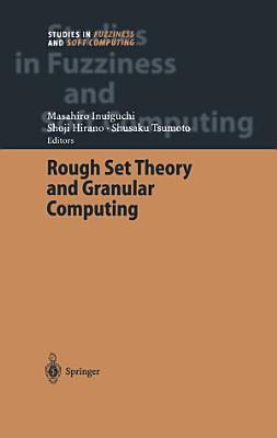 Rough Set Theory and Granular Computing