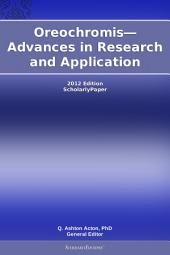 Oreochromis—Advances in Research and Application: 2012 Edition: ScholarlyPaper