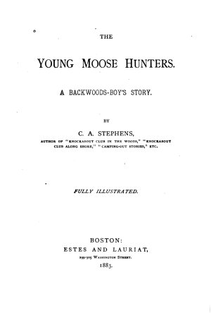 The Young Moose Hunters PDF