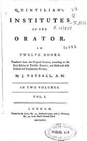 Quintilian's Institutes of the Orator. In Twelve Books