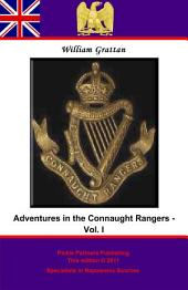 Adventures in the Connaught Rangers: Volume 1