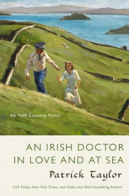An Irish Doctor in Love and at Sea PDF